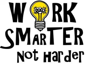 1.WorkSmarterNotHarder